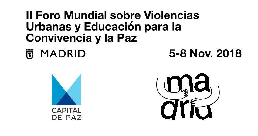 II FORO MUNDIAL sobre violencias urbanas y educación para la Paz